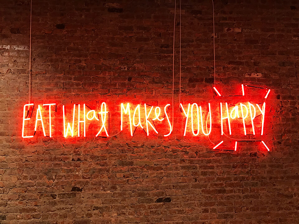 eat_what_makes_you_happy